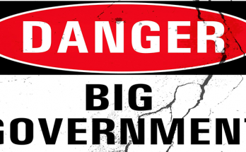 DANGER BIG GOVERNMENT