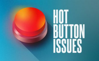 Hot Botton Issues
